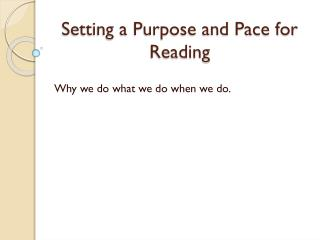 Setting a Purpose and Pace for Reading