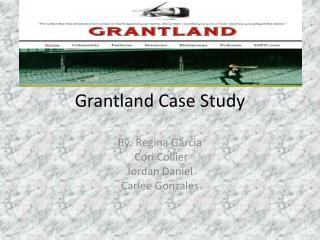 Grantland  Case Study