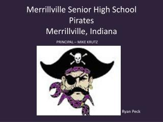 Merrillville Senior High School Pirates Merrillville, Indiana