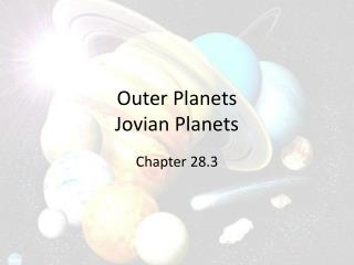 Outer  P lanets Jovian Planets