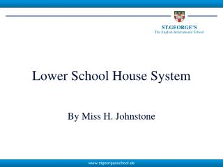 Lower School House System