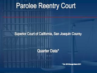 Parolee Reentry  Court