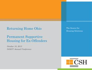 Returning Home Ohio Permanent Supportive  Housing  for Ex-Offenders