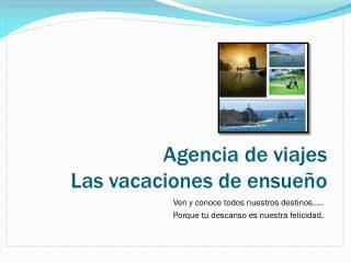 Agencia de viajes Las vacaciones de ensueño