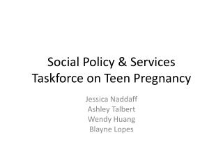 Social Policy & Services Taskforce on Teen Pregnancy