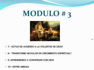MODULO # 3