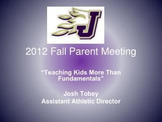 2012  Fall Parent Meeting