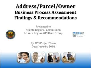 Address/Parcel/Owner Business Process Assessment  Findings & Recommendations