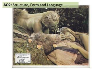 AO2:  Structure, Form and Language