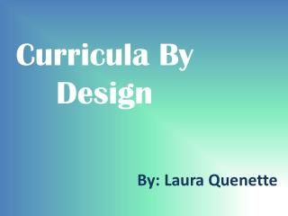 Curricula By Design