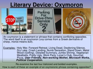 Literary Device: Oxymoron