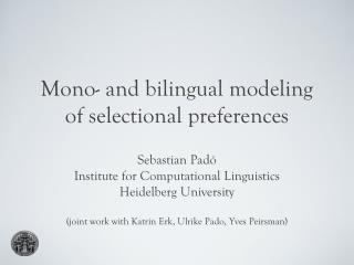 Mono- and bilingual modeling  of  selectional  preferences