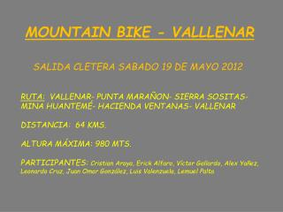 MOUNTAIN BIKE - VALLLENAR