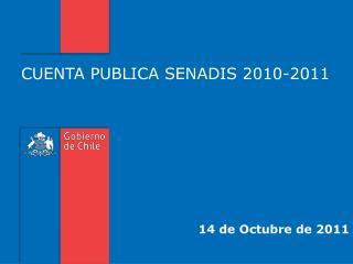 CUENTA PUBLICA SENADIS 2010-2011