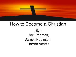 How to Become a Christian