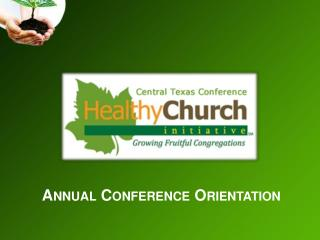 Annual Conference Orientation