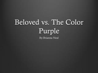 Beloved vs. The Color Purple