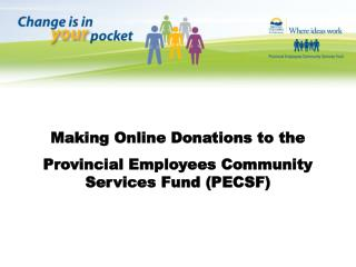 Making Online Donations to the  Provincial Employees Community Services Fund (PECSF)