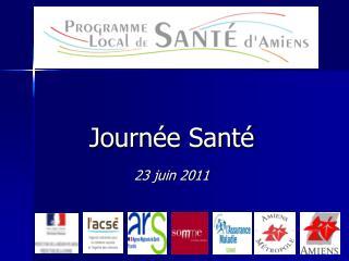 Journ e Sant   23 juin 2011