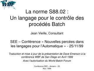 La norme S88.02 :  Un langage pour le contr le des proc d s Batch