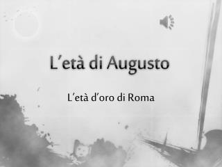 L'età di Augusto