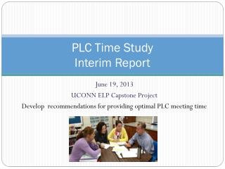 PLC Time Study Interim Report