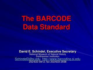 The BARCODE  Data Standard