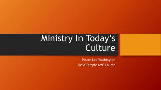 Ministry In Today's Culture