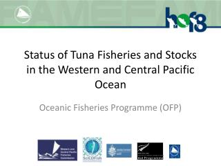 Status of Tuna Fisheries and Stocks in the Western and Central Pacific Ocean