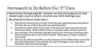 Homework to Do Before Our 3 rd C lass
