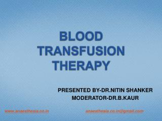 BLOOD TRANSFUSION THERAPY