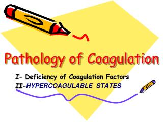 Pathology of Coagulation