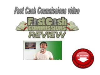 Fast Cash Commissions video