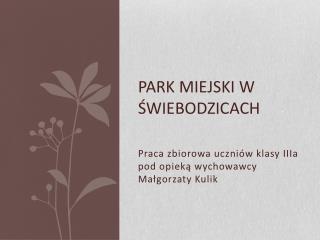 Park Miejski w Świebodzicach