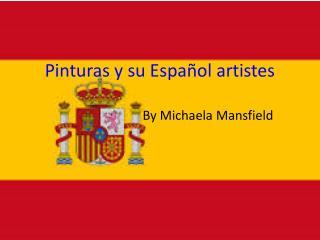 Pinturas  y  su Español  artistes