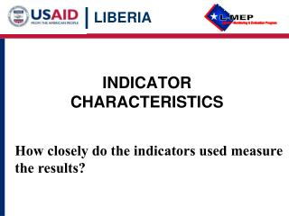 INDICATOR CHARACTERISTICS