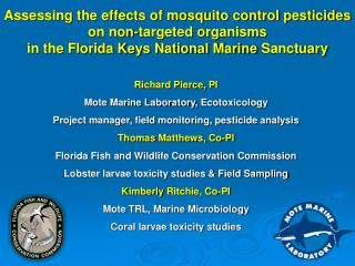 Assessing the effects of mosquito control pesticides on non-targeted organisms