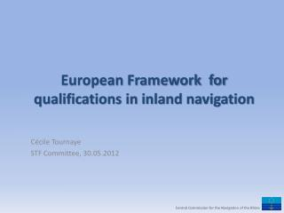 European Framework  for  qualifications in inland navigation
