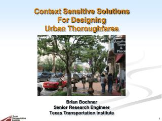 Context Sensitive Solutions For Designing Urban Thoroughfares