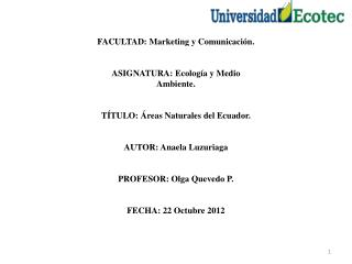 FACULTAD:  Marketing y Comunicación. ASIGNATURA: Ecología y Medio Ambiente.