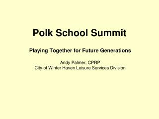 Polk School Summit