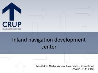 Inland navigation development center