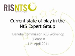 Current state of play in the NtS Expert Group