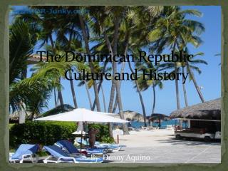 The Dominican Republic Culture and History