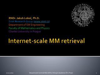 Internet- scale  MM retrieval