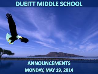 ANNOUNCEMENTS MONDAY ,  MAY 19,  2014