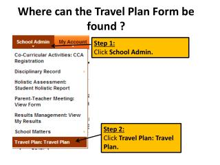 Where can the Travel Plan Form be found ?