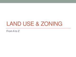 Land Use & Zoning
