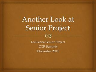Another Look at Senior Project