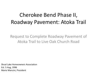 Cherokee Bend Phase II, Roadway Pavement: Atoka Trail